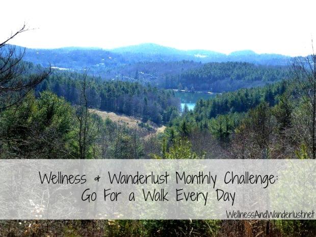 Wellness & Wanderlust Monthly Challenge: Walk Every Day