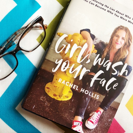 Girl, Wash Your Face: Three Lies We Need to Stop Telling Ourselves | Wellness & Wanderlust